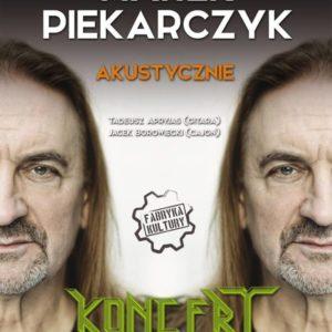 16 października Koncert Marka Piekarczyka wMDK