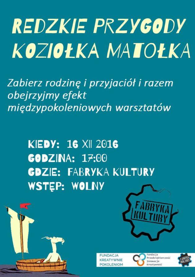 """Zobaczmy razem """"Redzkie Przygody Koziołka Matołka""""."""
