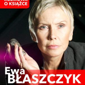 Spotkanie zEwą Błaszczyk