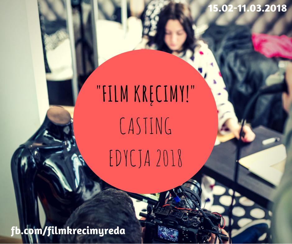 Film Kręcimy! 2 edycja Casting