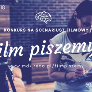 """Konkurs nascenariusz """"Film Piszemy!"""""""