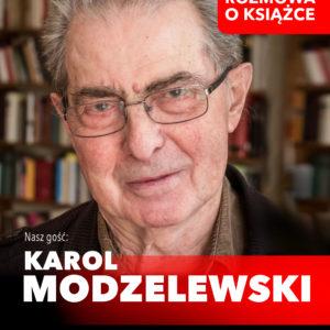 Wpiątek spotkanie zKarolem Modzelewskim
