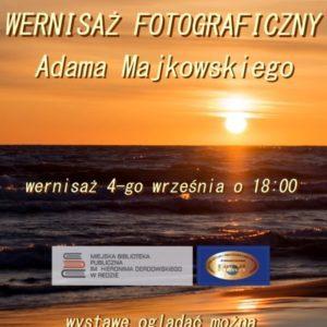 Wystawa fotografii Adama Majkowskiego wMiejskiej Bibliotece Publicznej