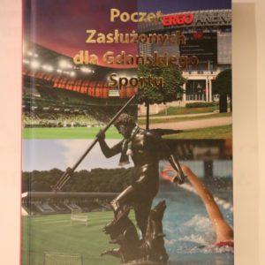 """Nagrodzeni medalem """"Zazasługi dla Gdańskiego Sportu"""""""