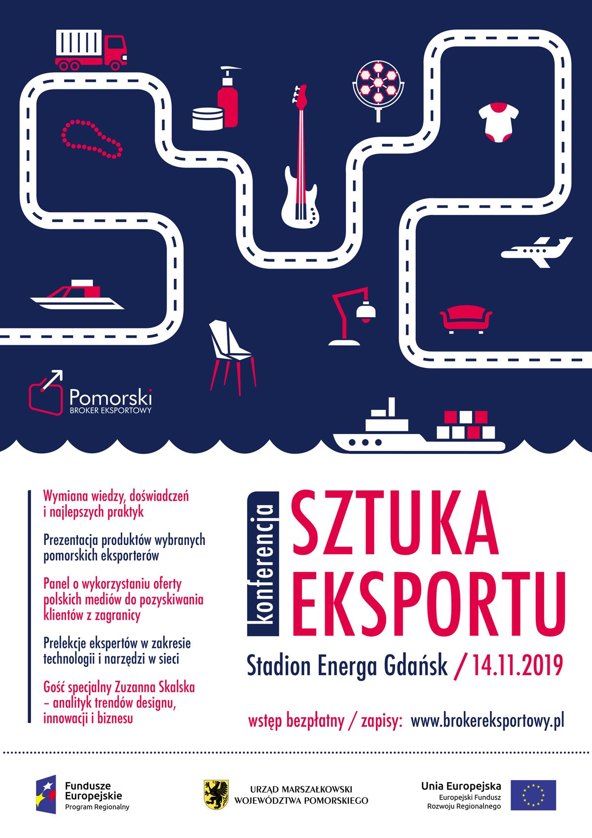 "Konferencja ""Sztuka Eksportu"" wramach projektu ""Pomorski Broker Eksportowy"""