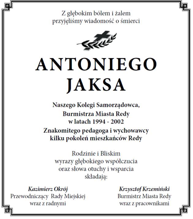 Zprzykrością informujemy oodejściu Włodarza Miasta Pana Antoniego Jaksa