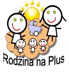 """Wlatach 2018-2020 Program """"Rodzina NaPlus"""" będzie kontynuowany"""