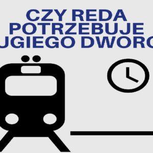 CzyReda potrzebuje nowego dworca?