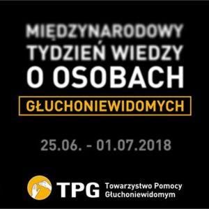 Międzynarodowy Tydzień Wiedzy oOsobach Głuchoniewidomych 25 czerwca – 1 lipca 2018